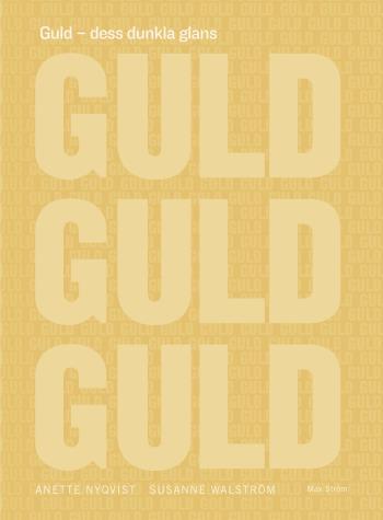 Guld - Dess Dunkla Glans