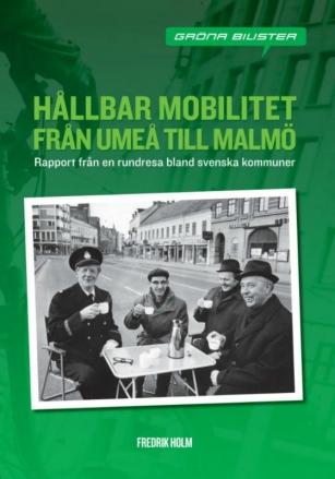 Hållbar Mobilitet Från Umeå Till Malmö