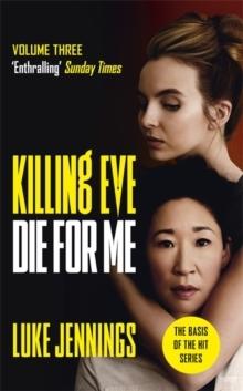 Killing Eve- Die For Me