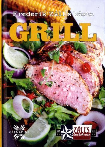 Grill - Frederik Zäll´s Bästa