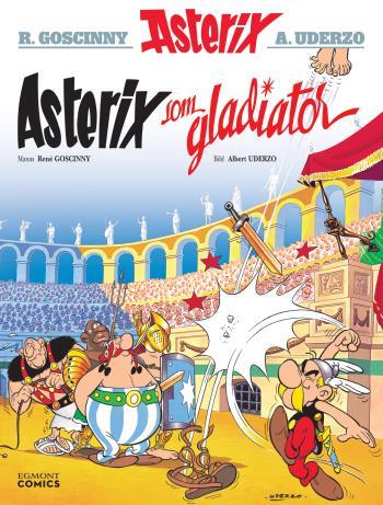 Asterix Som Gladiator