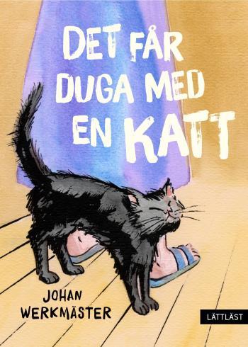 Det Får Duga Med En Katt