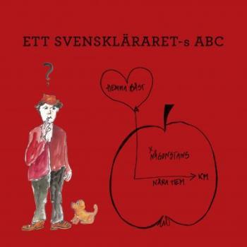 Ett Svenskläraret-s Abc
