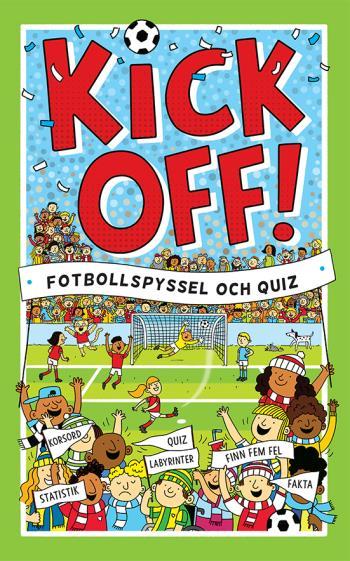 Kickoff! Fotbollspyssel Och Quiz