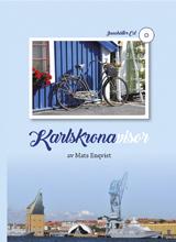 Karlskronavisor (bok & Cd)