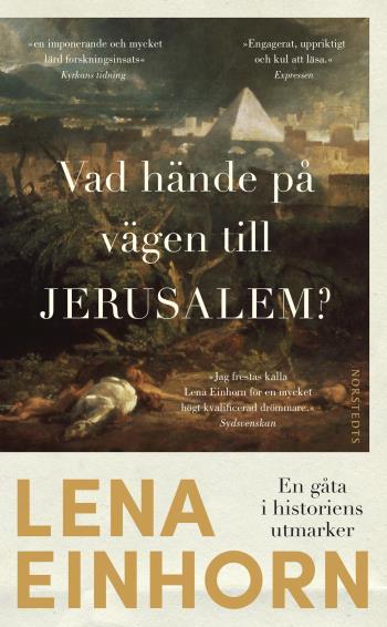 Vad Hände På Vägen Till Jerusalem? - En Gåta I Historiens Utmarker
