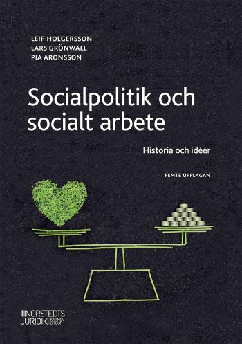 Socialpolitik Och Socialt Arbete - Historia Och Idéer