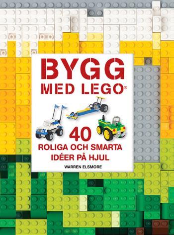Bygg Med Lego - 40 Roliga Och Smarta Idéer På Hjul