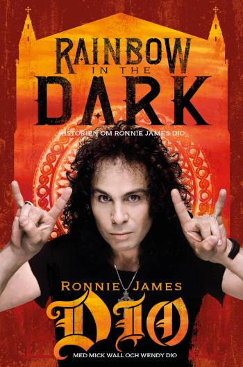 Rainbow In The Dark- Historien Om Ronnie James Dio