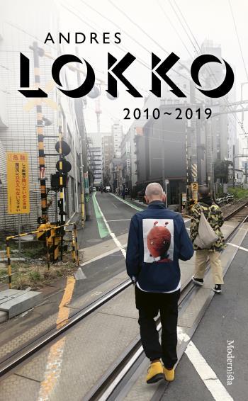 Andres Lokko - 2010-2019