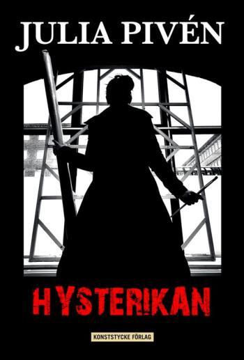 Hysterikan- En Konstnärs Berättelse Om Psykos