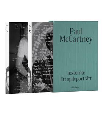 Paul Mccartney- Texterna. Ett Självporträtt - Mitt Liv I 154 Sånger