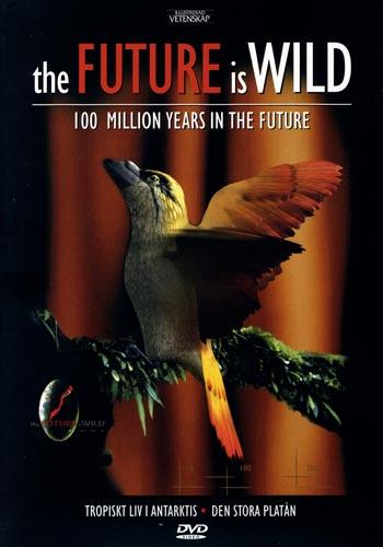 Den vilda framtiden/Tropiskt liv i Antarktis