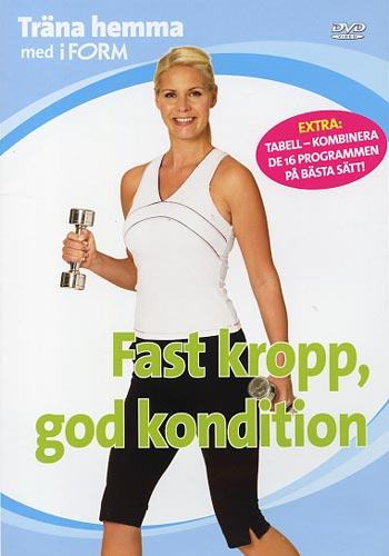 Träna hemma med iForm / Fast kropp god kondition