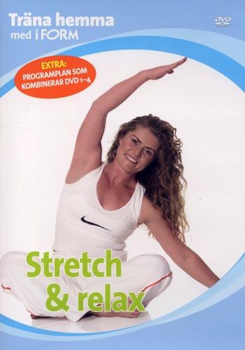 Träna hemma med iForm / Stretch & relax